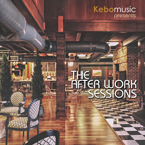 Kebomusic - The After Work Sessions